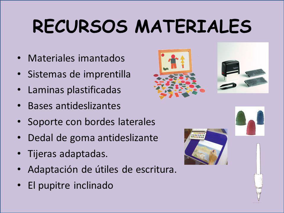 RECURSOS MATERIALES Materiales imantados Sistemas de imprentilla