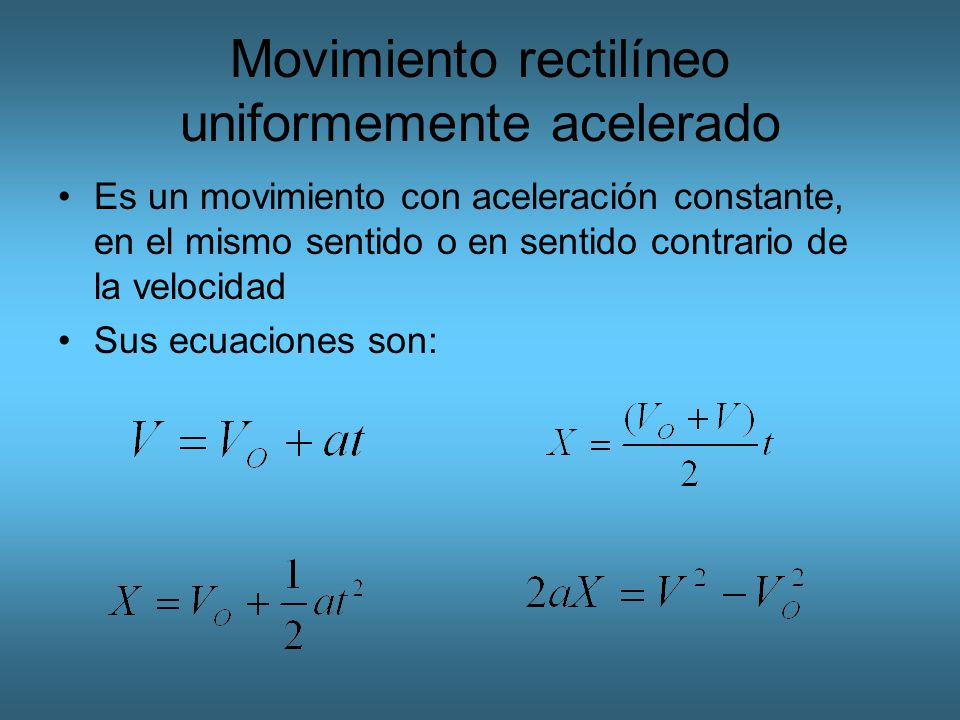 Movimiento rectilíneo uniformemente acelerado