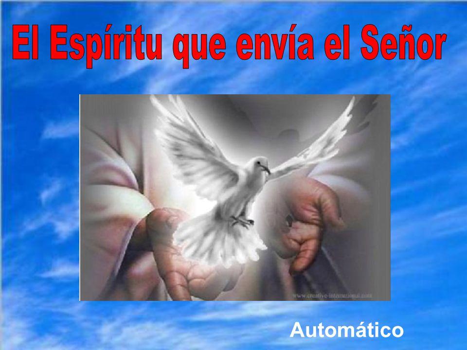 El Espíritu que envía el Señor