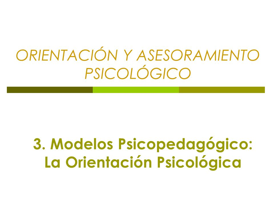 ORIENTACIÓN Y ASESORAMIENTO PSICOLÓGICO