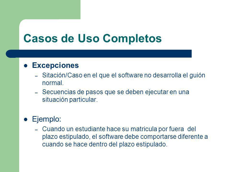 Casos de Uso Completos Excepciones Ejemplo: