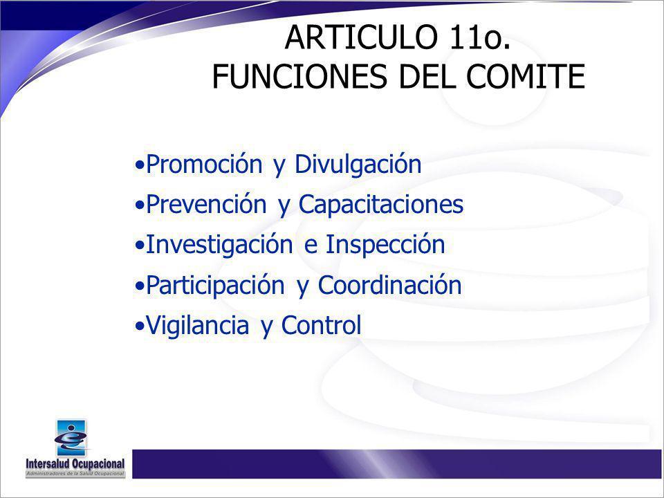ARTICULO 11o. FUNCIONES DEL COMITE
