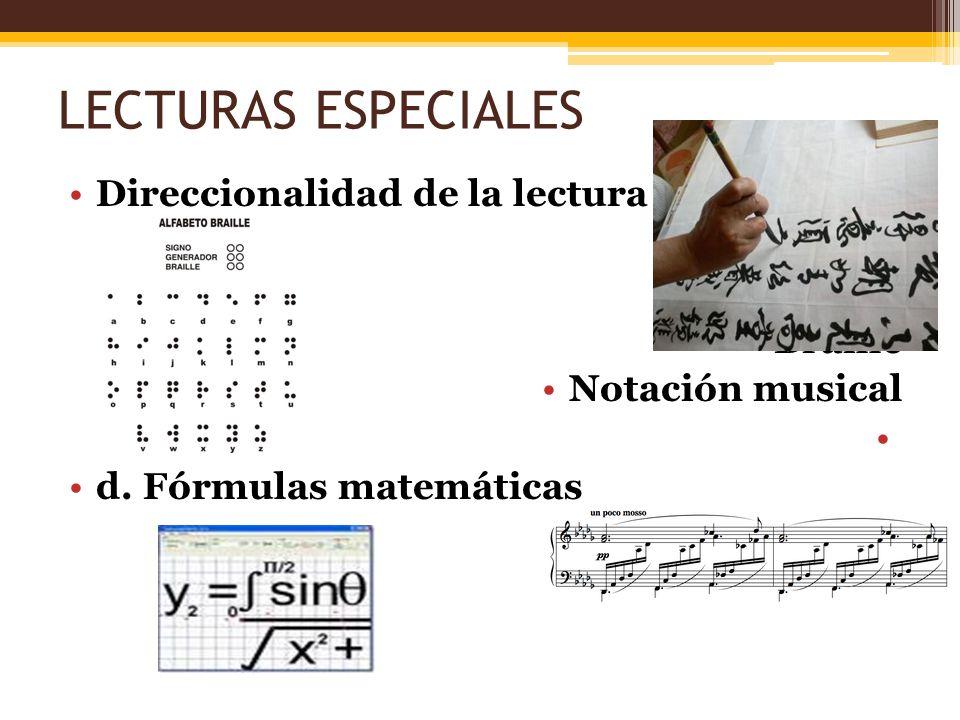 LECTURAS ESPECIALES Direccionalidad de la lectura Braille