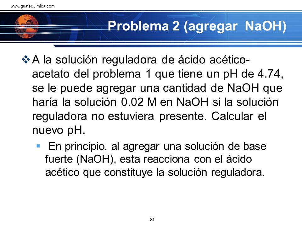 Problema 2 (agregar NaOH)