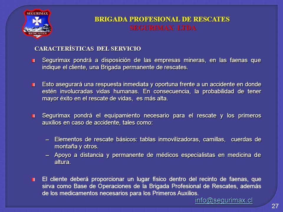 BRIGADA PROFESIONAL DE RESCATES CARACTERÍSTICAS DEL SERVICIO