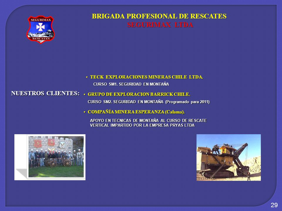 BRIGADA PROFESIONAL DE RESCATES SEGURIMAX LTDA