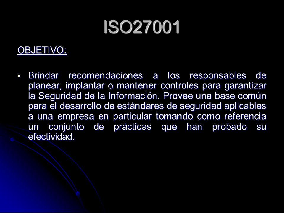 ISO27001 OBJETIVO: