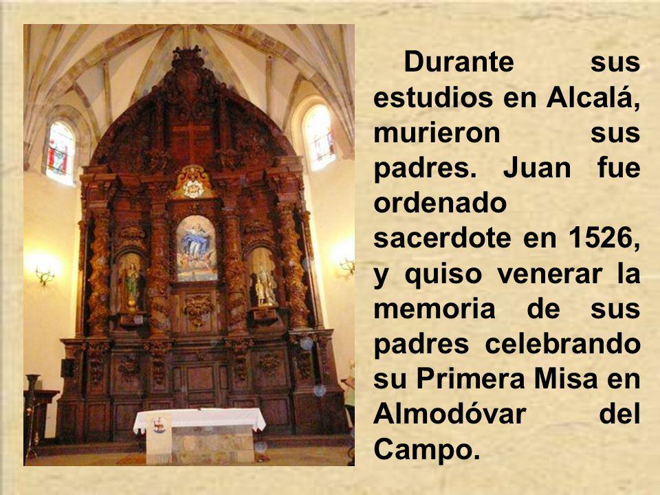 Durante sus estudios en Alcalá, murieron sus padres