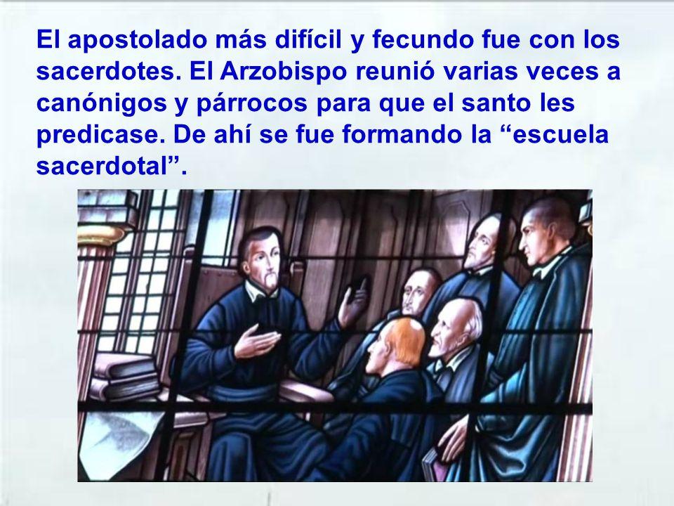 El apostolado más difícil y fecundo fue con los sacerdotes