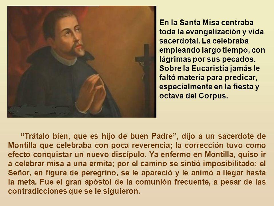En la Santa Misa centraba toda la evangelización y vida sacerdotal