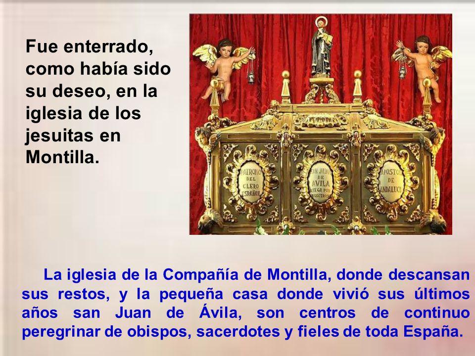 Fue enterrado, como había sido su deseo, en la iglesia de los jesuitas en Montilla.
