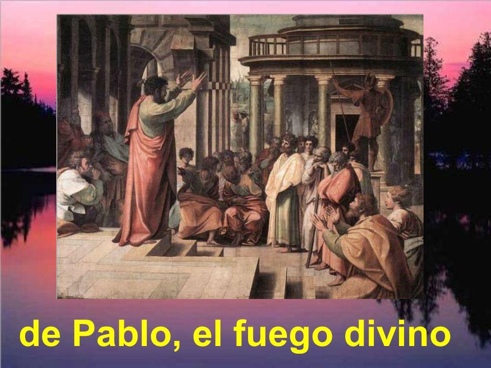 de Pablo, el fuego divino