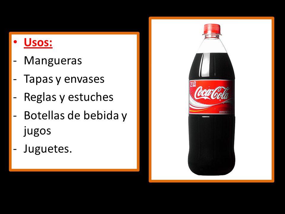 Usos: Mangueras Tapas y envases Reglas y estuches Botellas de bebida y jugos Juguetes.
