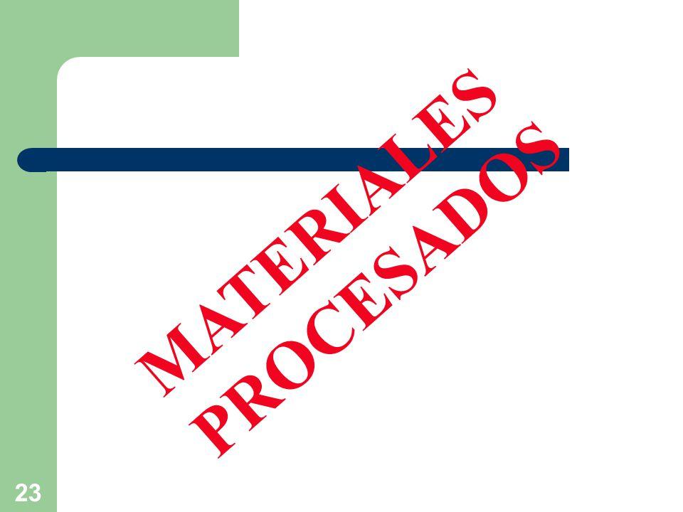 MATERIALES PROCESADOS