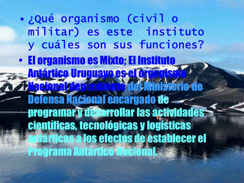¿Qué organismo (civil o militar) es este instituto y cuáles son sus funciones