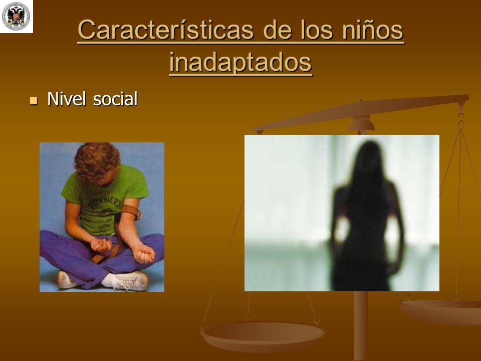 Características de los niños inadaptados