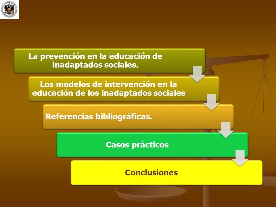 La prevención en la educación de inadaptados sociales.