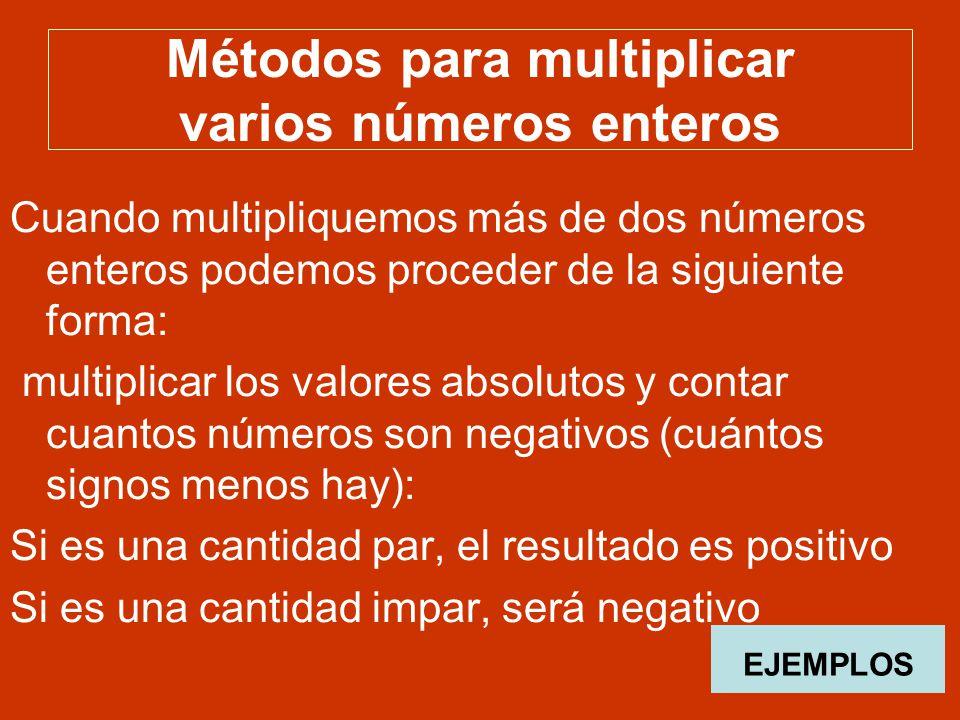 Métodos para multiplicar varios números enteros