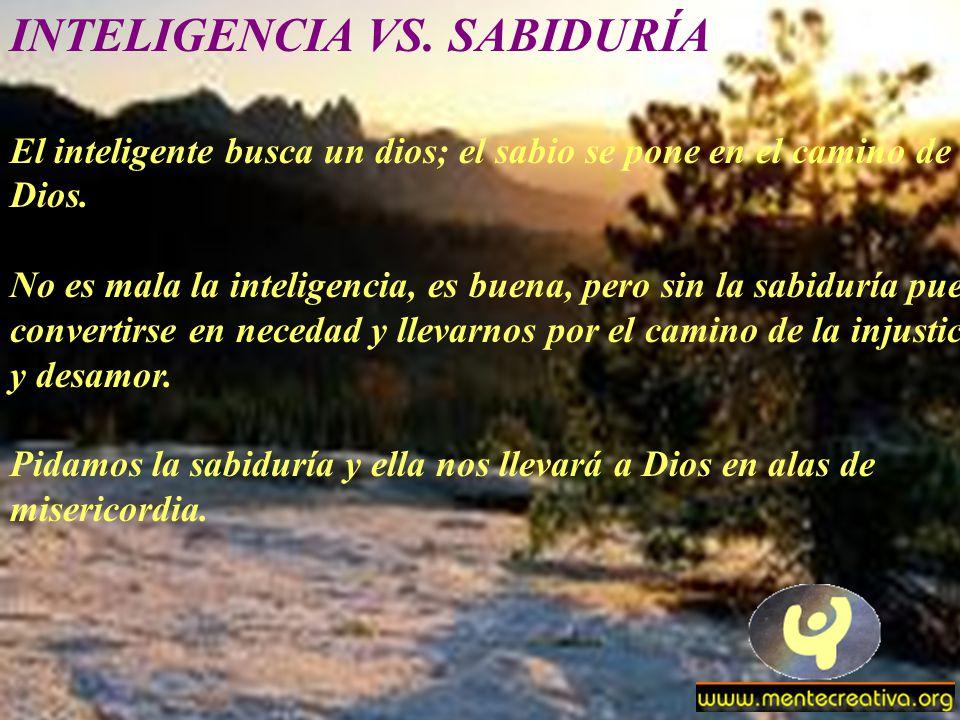 INTELIGENCIA VS. SABIDURÍA