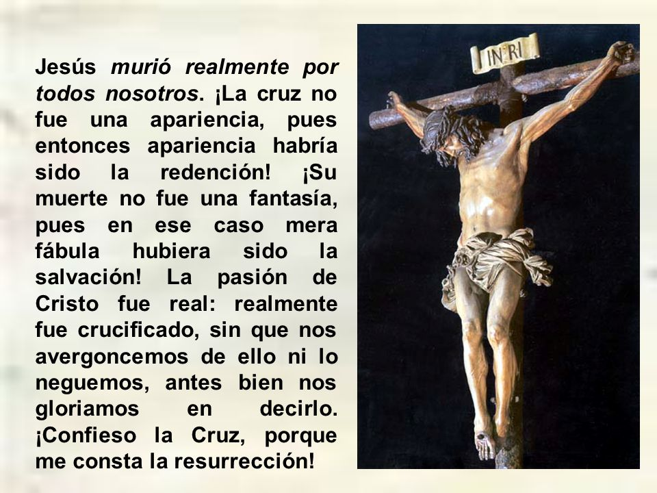 Jesús murió realmente por todos nosotros