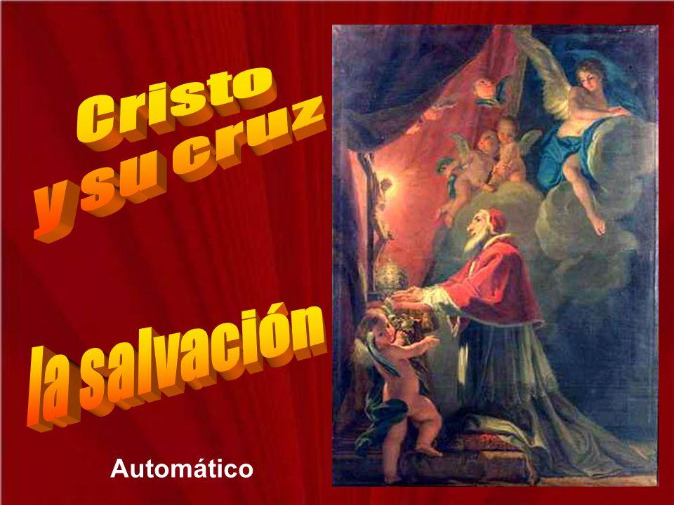 Cristo y su cruz la salvación