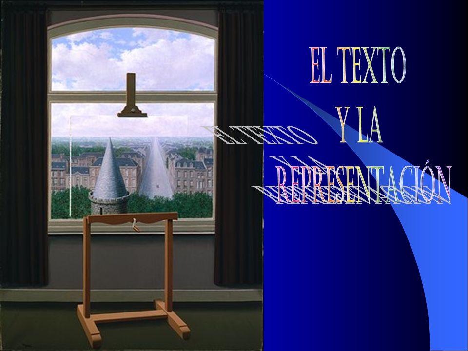EL TEXTO Y LA REPRESENTACIÓN