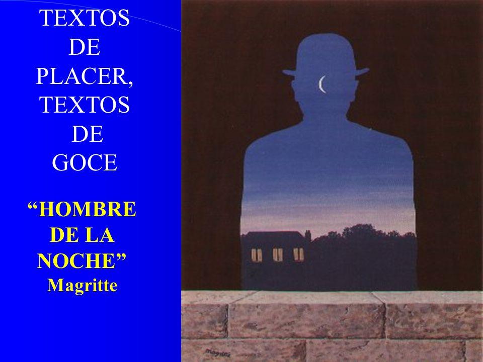 TEXTOS DE PLACER, GOCE HOMBRE DE LA NOCHE Magritte