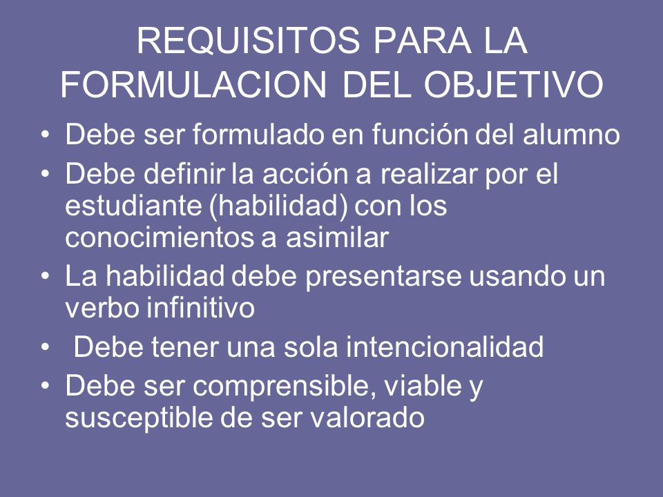 REQUISITOS PARA LA FORMULACION DEL OBJETIVO