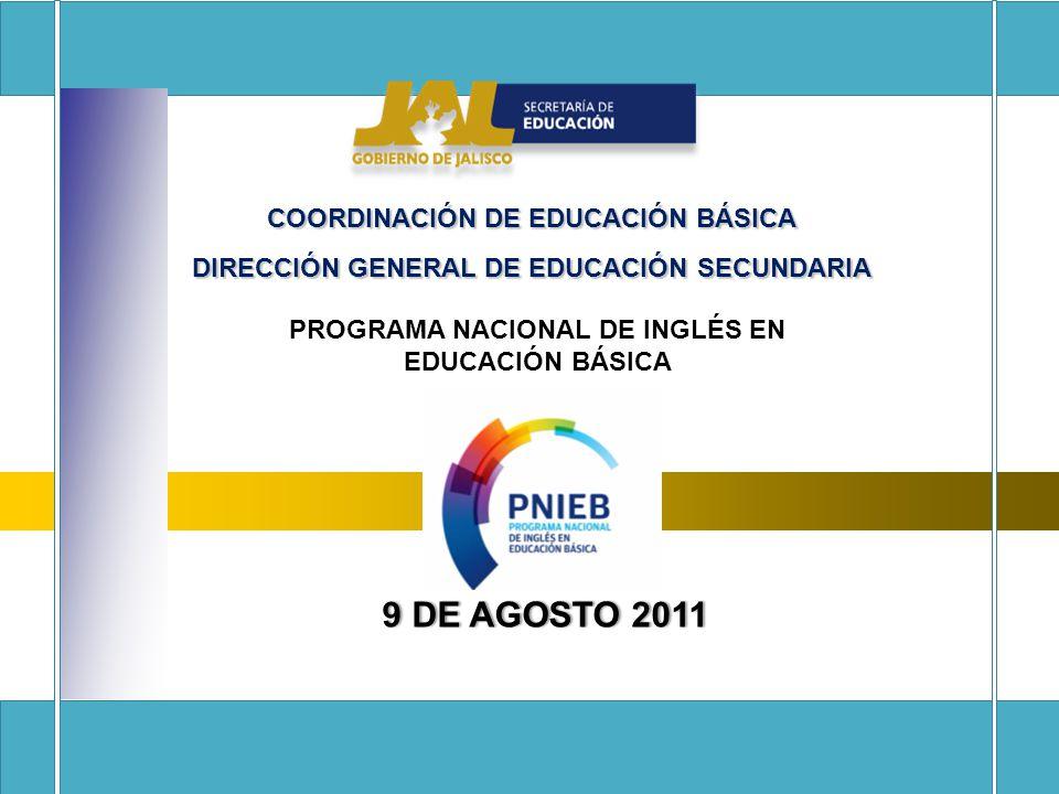 9 DE AGOSTO 2011 COORDINACIÓN DE EDUCACIÓN BÁSICA