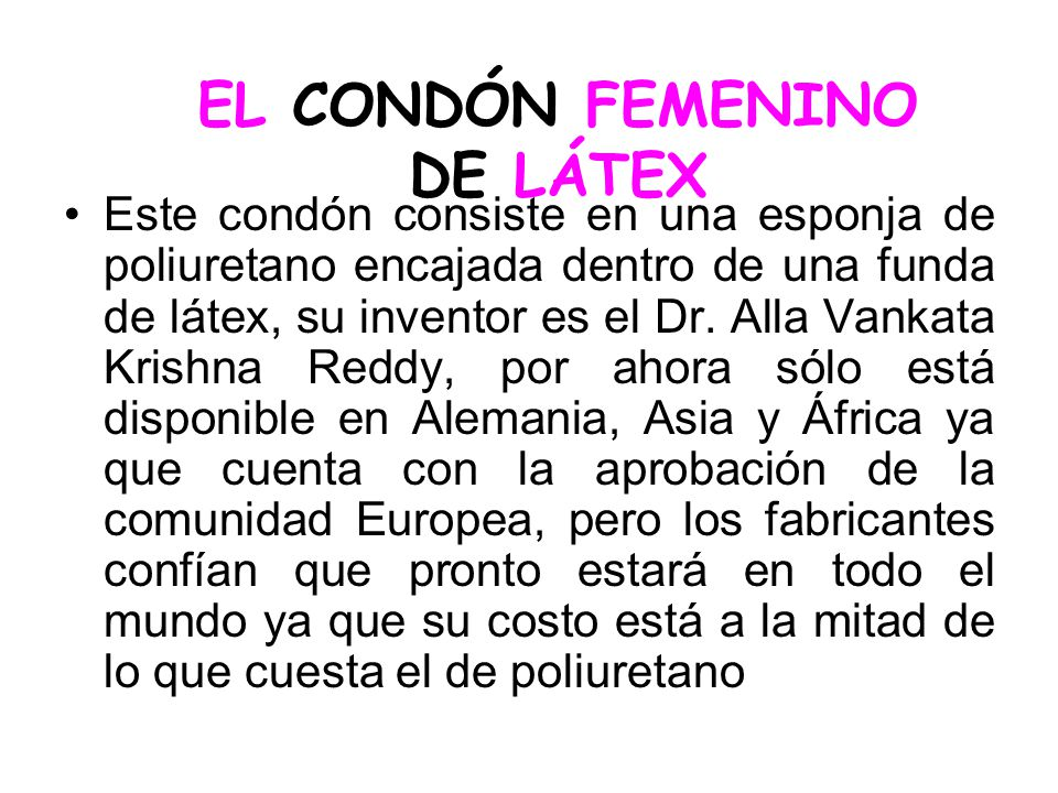 EL CONDÓN FEMENINO DE LÁTEX