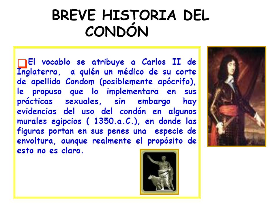 BREVE HISTORIA DEL CONDÓN