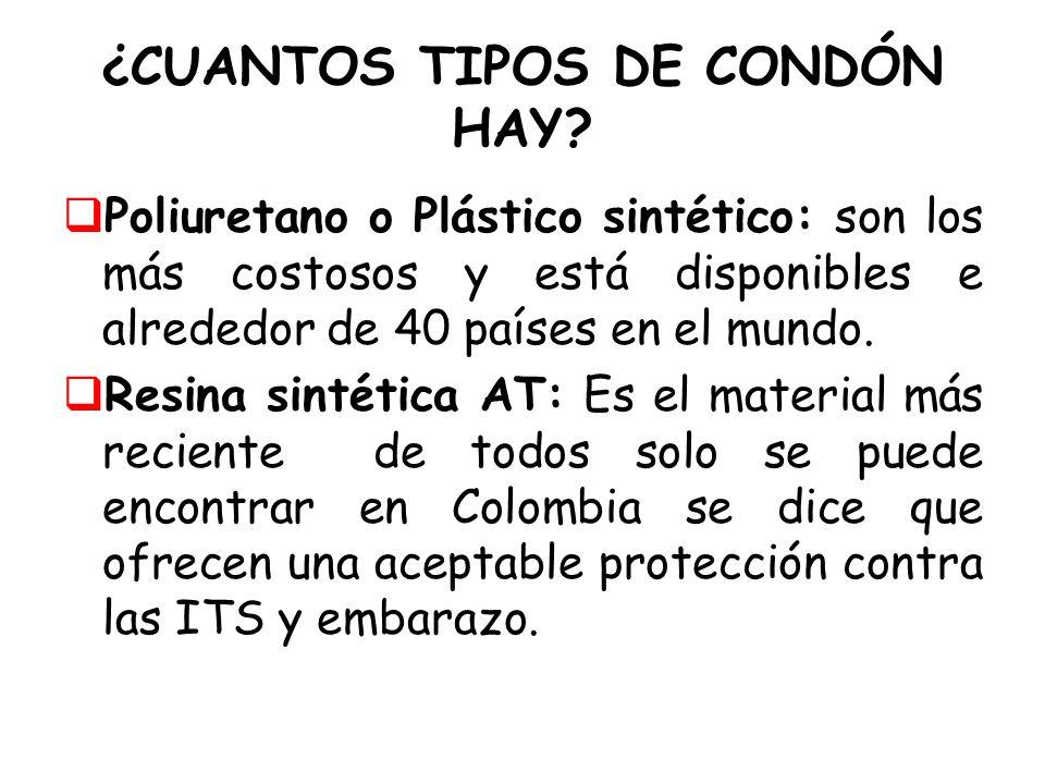 ¿CUANTOS TIPOS DE CONDÓN HAY