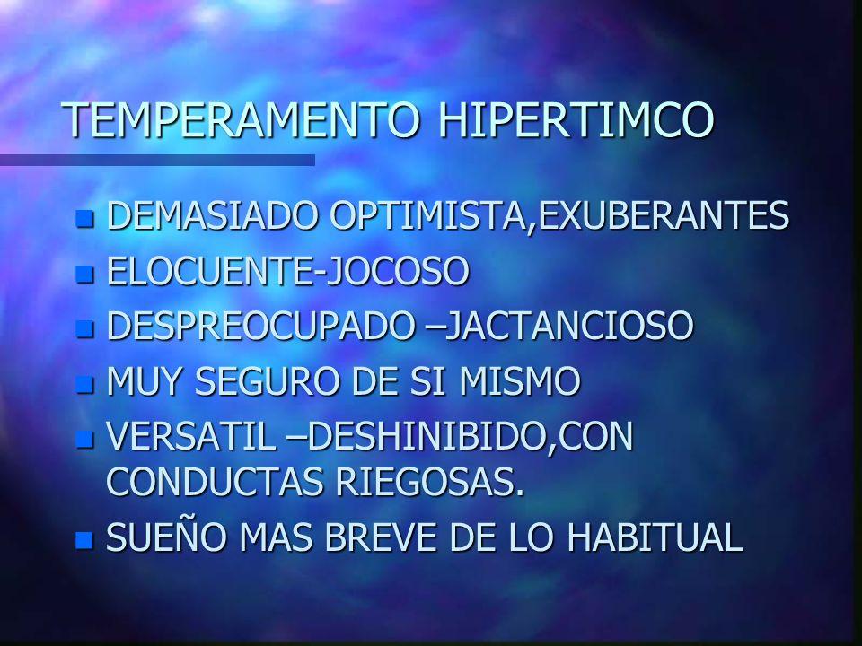 TEMPERAMENTO HIPERTIMCO