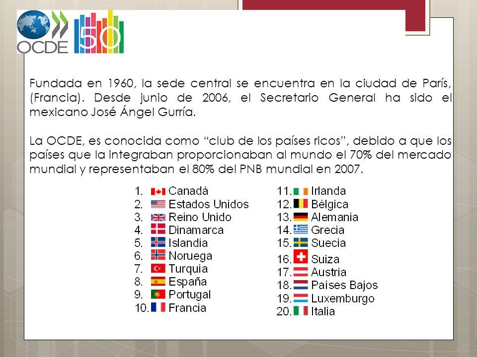 Fundada en 1960, la sede central se encuentra en la ciudad de París, (Francia). Desde junio de 2006, el Secretario General ha sido el mexicano José Ángel Gurría.