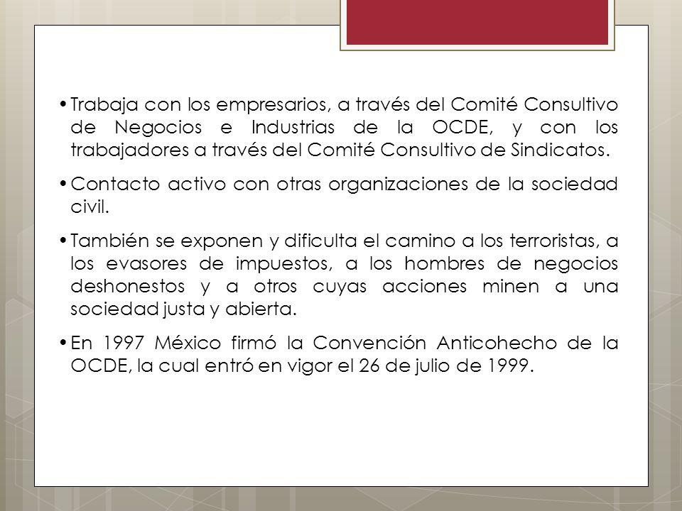 Trabaja con los empresarios, a través del Comité Consultivo de Negocios e Industrias de la OCDE, y con los trabajadores a través del Comité Consultivo de Sindicatos.