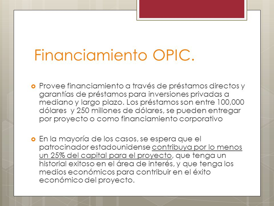 Financiamiento OPIC.
