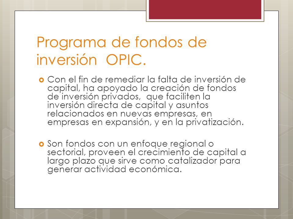 Programa de fondos de inversión OPIC.