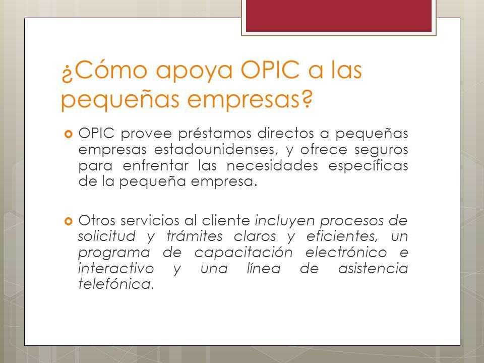 ¿Cómo apoya OPIC a las pequeñas empresas
