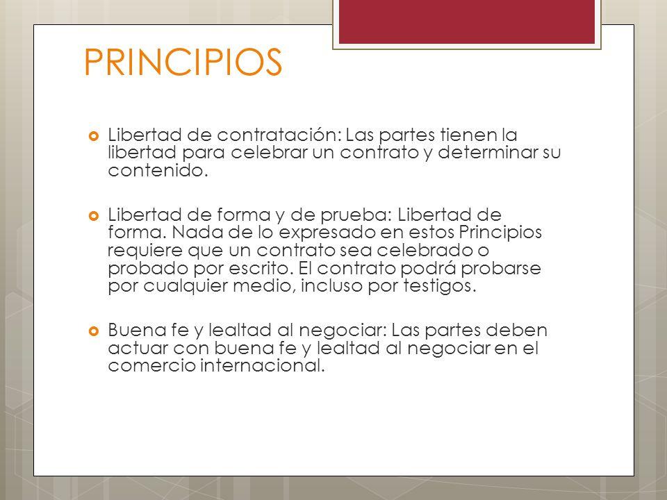 PRINCIPIOS Libertad de contratación: Las partes tienen la libertad para celebrar un contrato y determinar su contenido.
