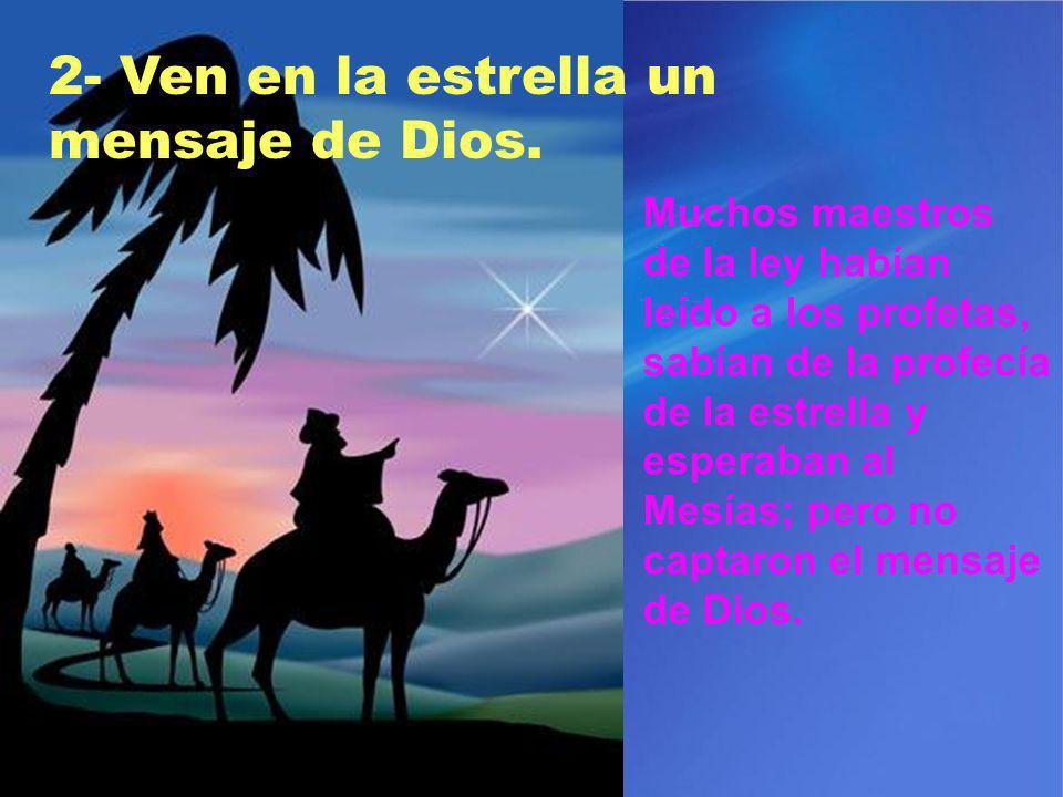 2- Ven en la estrella un mensaje de Dios.