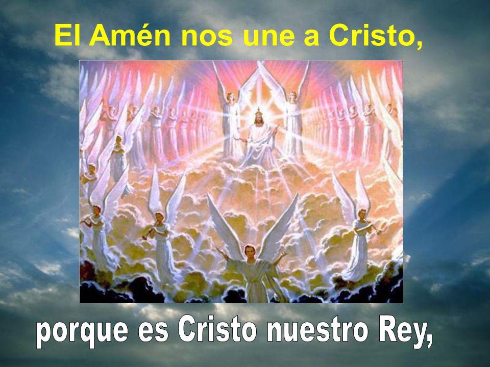 porque es Cristo nuestro Rey,