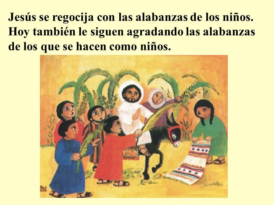 Jesús se regocija con las alabanzas de los niños