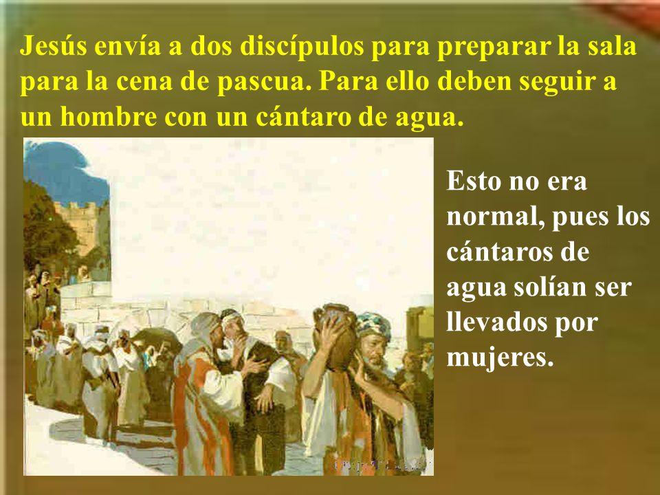 Jesús envía a dos discípulos para preparar la sala para la cena de pascua. Para ello deben seguir a un hombre con un cántaro de agua.