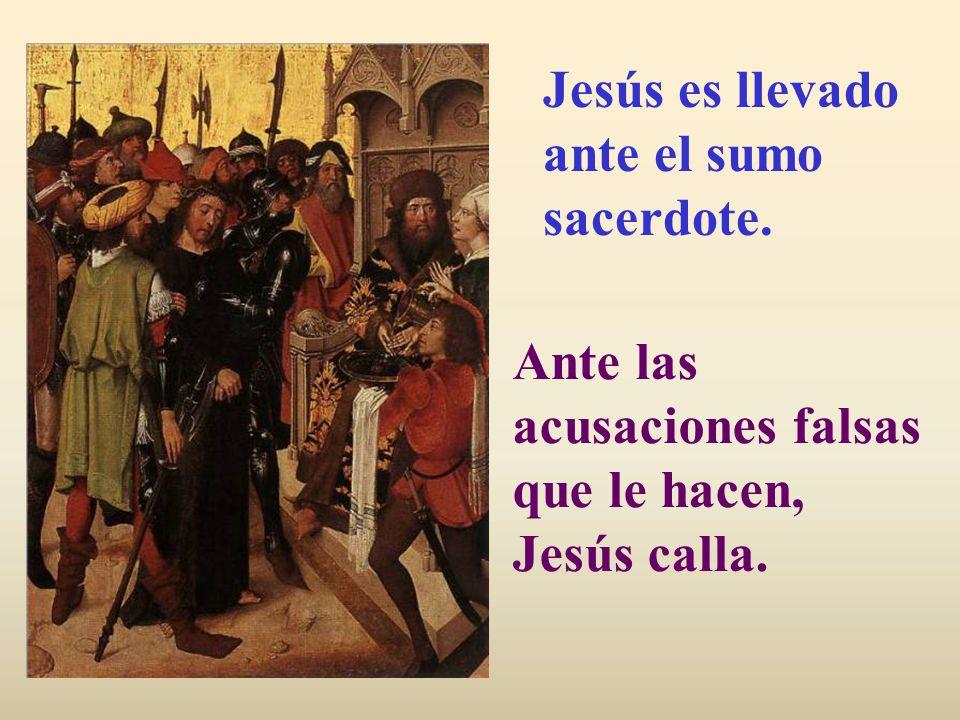 Jesús es llevado ante el sumo sacerdote.