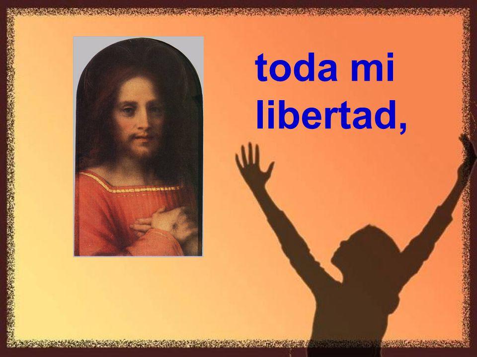 toda mi libertad,