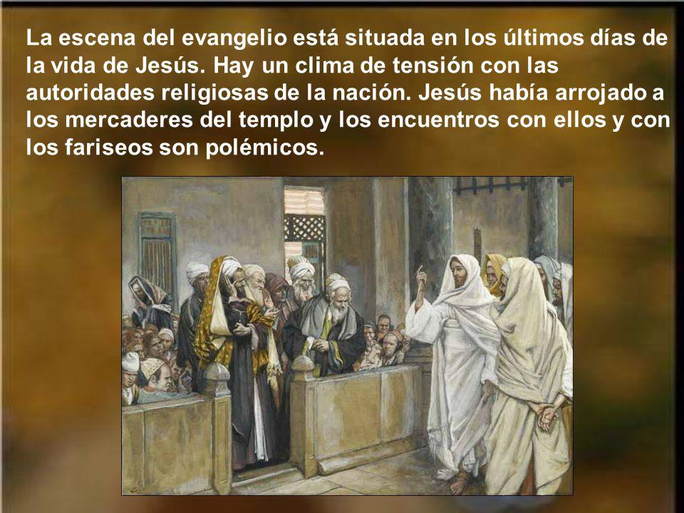 La escena del evangelio está situada en los últimos días de la vida de Jesús.