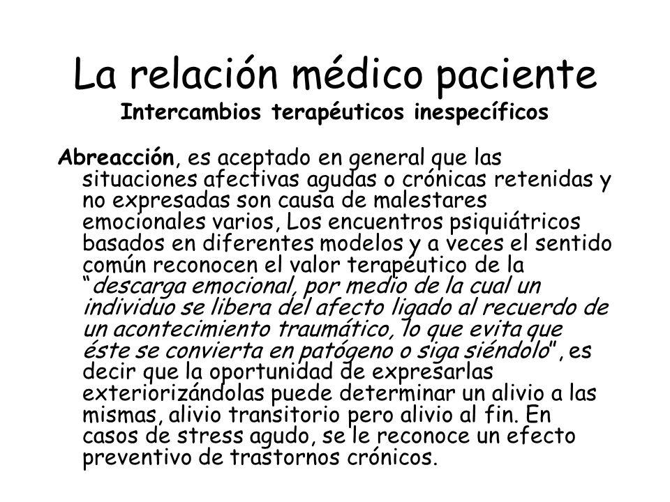 La relación médico paciente Intercambios terapéuticos inespecíficos