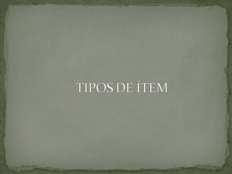 TIPOS DE ÍTEM