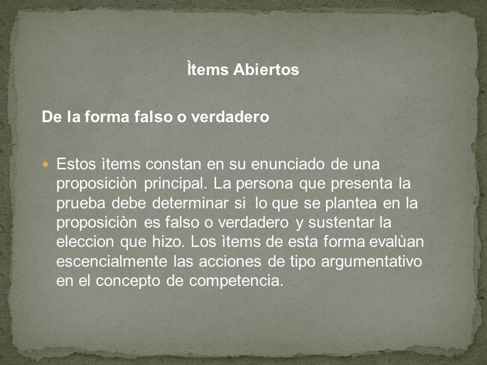 Ìtems Abiertos De la forma falso o verdadero.