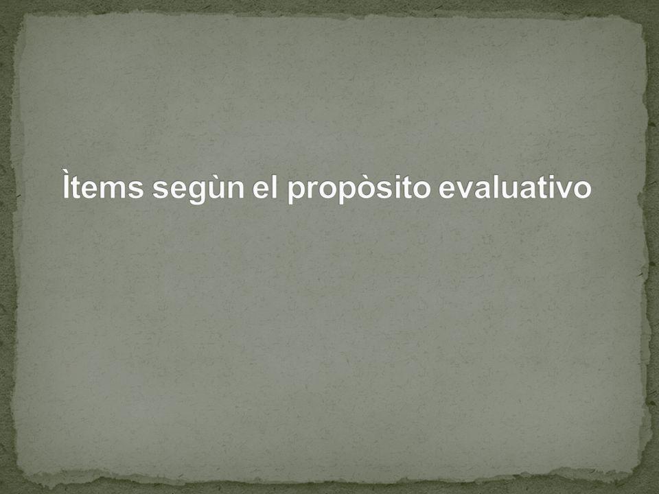 Ìtems segùn el propòsito evaluativo